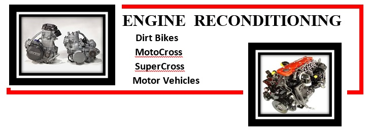 Engine Reconditioning Capalaba Dirt Bikes